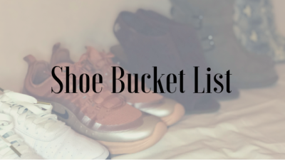 Shoe Bucket List